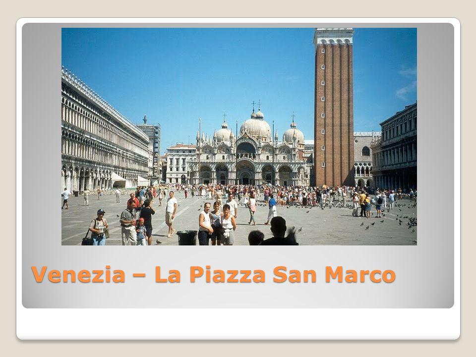 Venezia – La Piazza San Marco