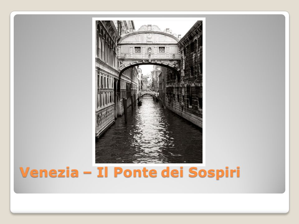 Venezia – Il Ponte dei Sospiri