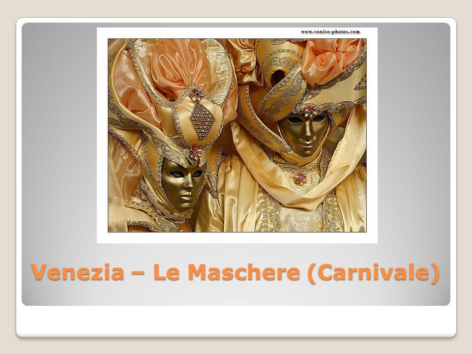 Venezia – Le Maschere (Carnivale)
