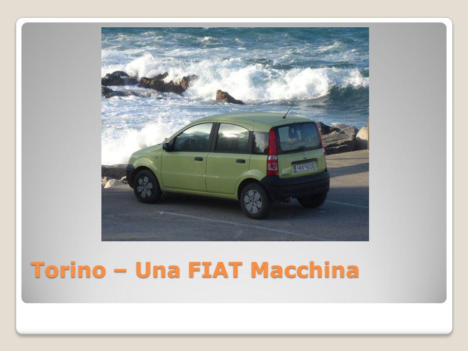 Torino – Una FIAT Macchina