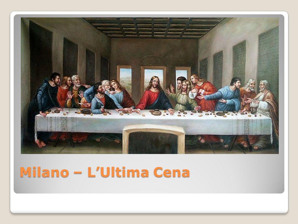 Milano – L'Ultima Cena