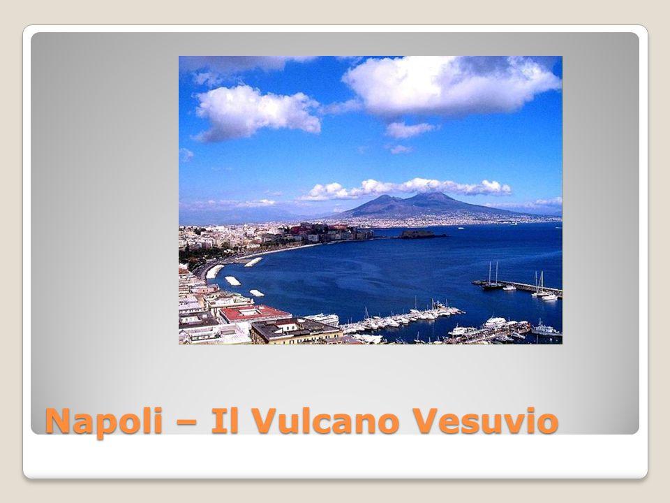 Napoli – Il Vulcano Vesuvio