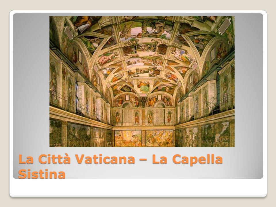 La Città Vaticana – La Capella Sistina