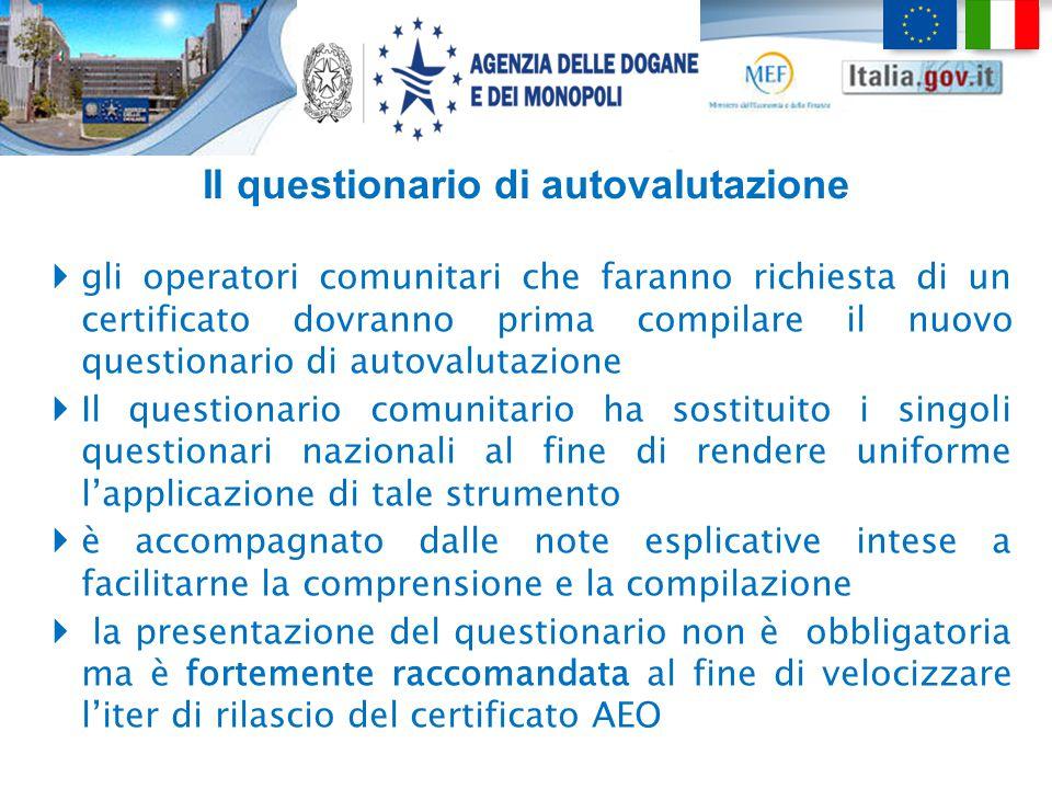 Il questionario di autovalutazione  gli operatori comunitari che faranno richiesta di un certificato dovranno prima compilare il nuovo questionario d