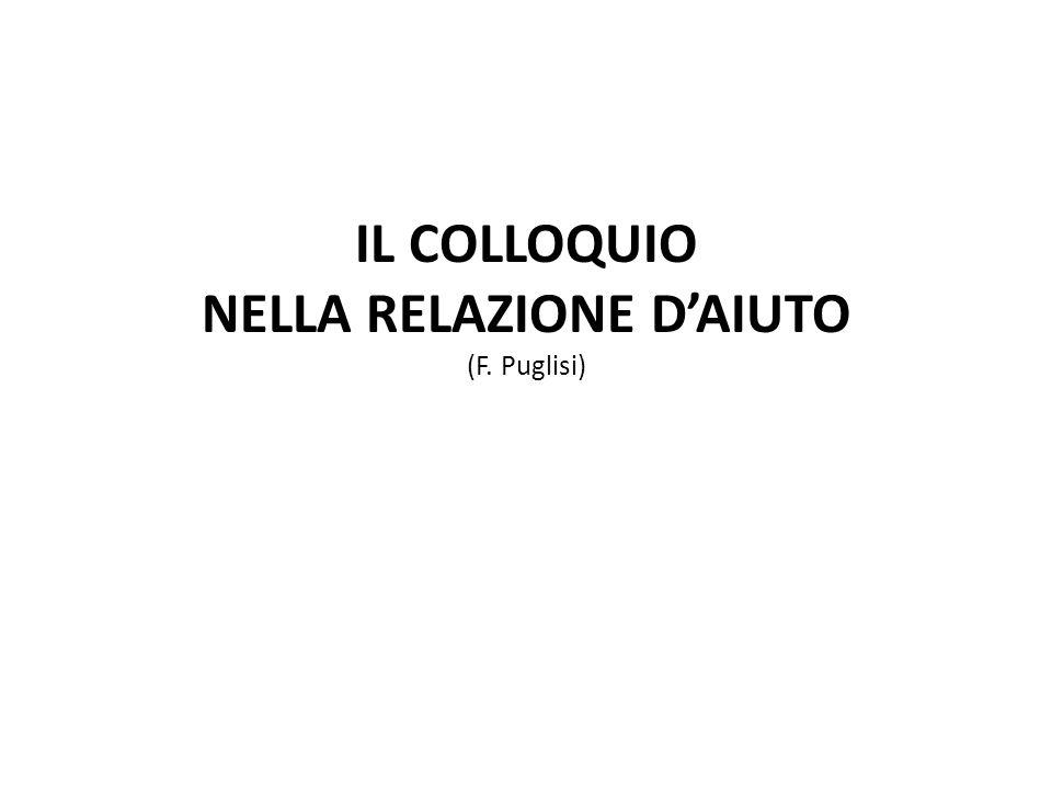 IL COLLOQUIO NELLA RELAZIONE D'AIUTO (F. Puglisi)
