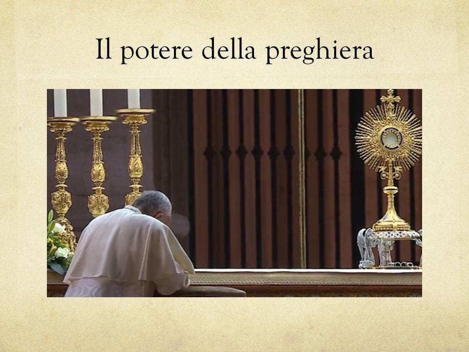 Il potere della preghiera