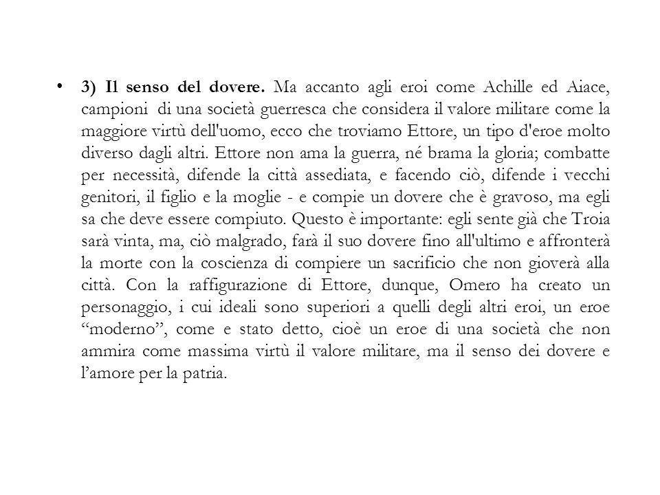 3) Il senso del dovere.