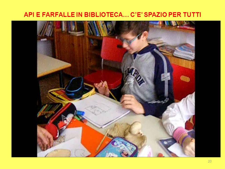 API E FARFALLE IN BIBLIOTECA… C'E' SPAZIO PER TUTTI 20
