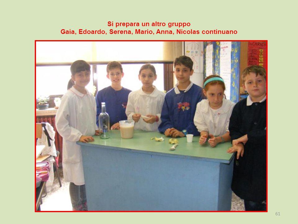 Si prepara un altro gruppo Gaia, Edoardo, Serena, Mario, Anna, Nicolas continuano 61