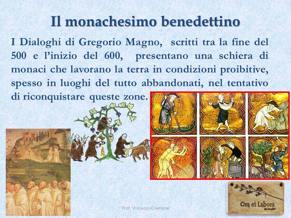 Il monachesimo benedettino Prof. Vincenzo Cremone I Dialoghi di Gregorio Magno, scritti tra la fine del 500 e l'inizio del 600, presentano una schiera