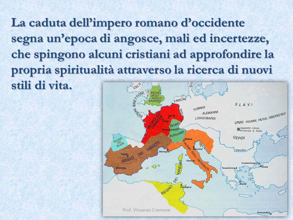 La caduta dell'impero romano d'occidente segna un'epoca di angosce, mali ed incertezze, che spingono alcuni cristiani ad approfondire la propria spiri