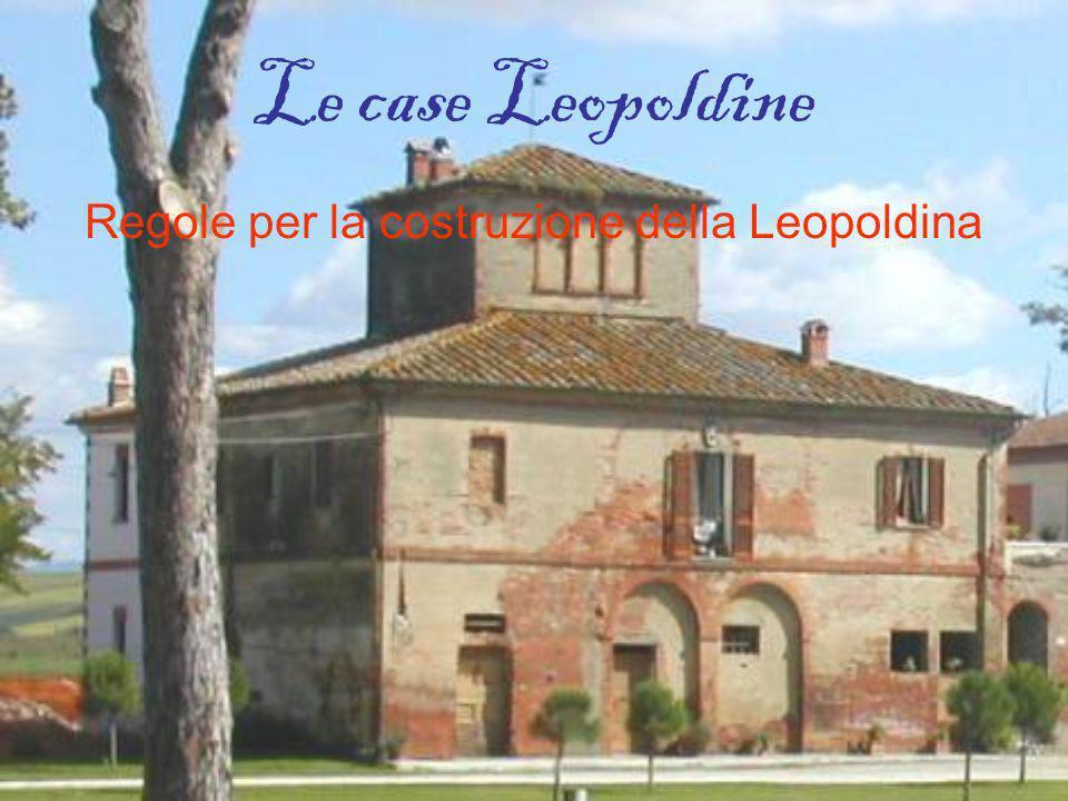 Le case Leopoldine Regole per la costruzione della Leopoldina