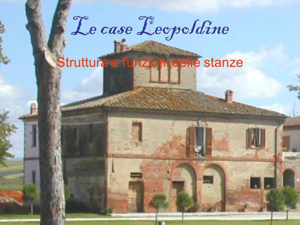 Le case Leopoldine Struttura e funzioni delle stanze
