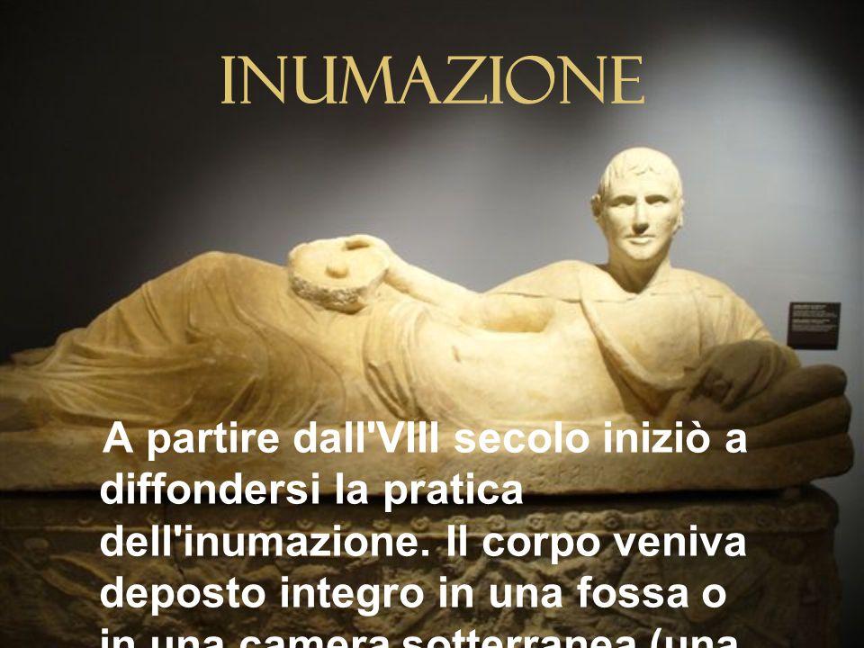 Inumazione A partire dall VIII secolo iniziò a diffondersi la pratica dell inumazione.