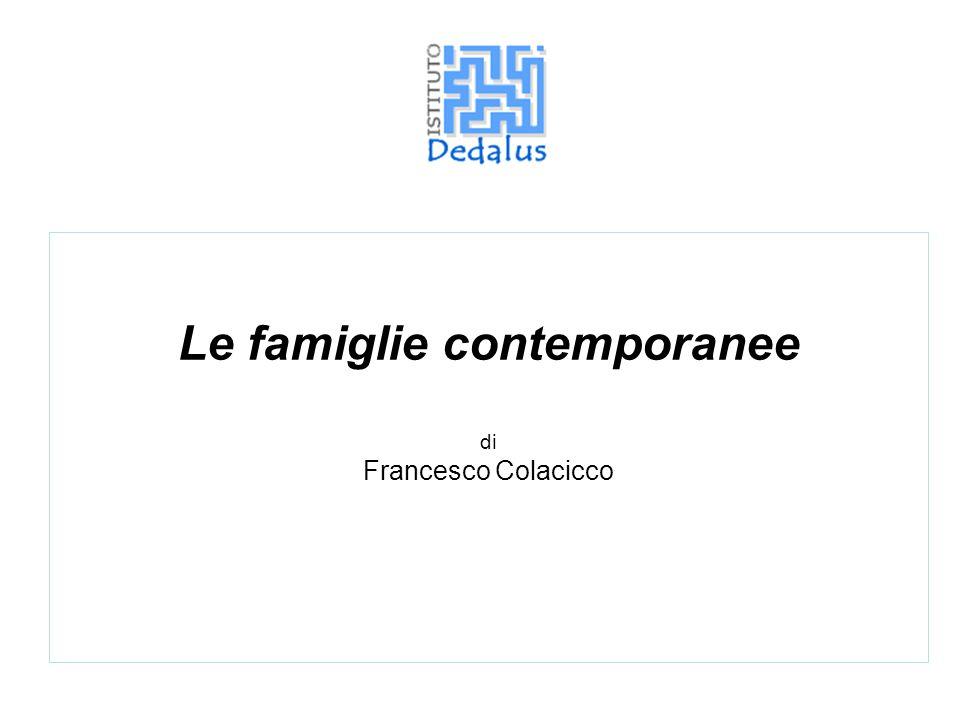Le famiglie contemporanee di Francesco Colacicco
