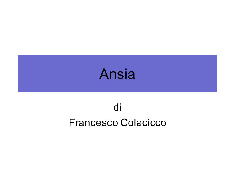 Ansia di Francesco Colacicco
