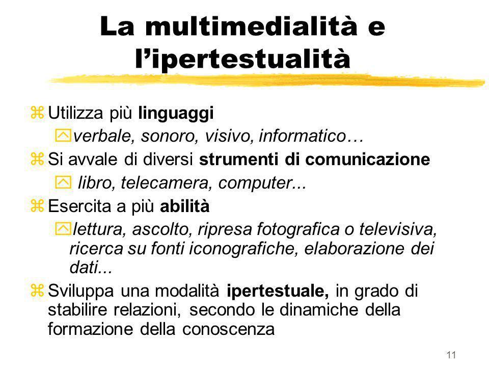 10 Le Tecnologie Didattiche (TD) Giorgio Olimpo attribuiva quattro valenze diverse alle TD: zamplificatore cognitivo: ipertesti e percorsi individuali