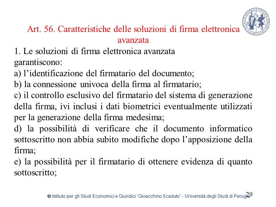 """29 © Istituto per gli Studi Economici e Giuridici """"Gioacchino Scaduto"""" - Università degli Studi di Perugia Art. 56. Caratteristiche delle soluzioni di"""