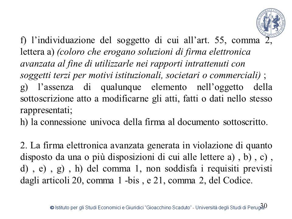 """30 © Istituto per gli Studi Economici e Giuridici """"Gioacchino Scaduto"""" - Università degli Studi di Perugia f) l'individuazione del soggetto di cui all"""