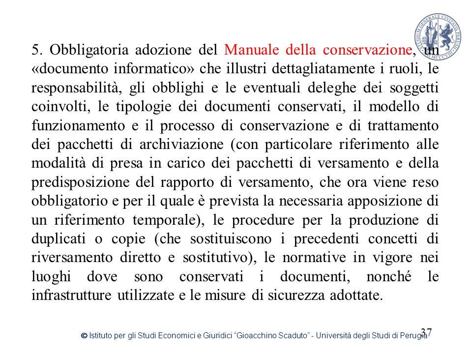 """37 © Istituto per gli Studi Economici e Giuridici """"Gioacchino Scaduto"""" - Università degli Studi di Perugia 5. Obbligatoria adozione del Manuale della"""
