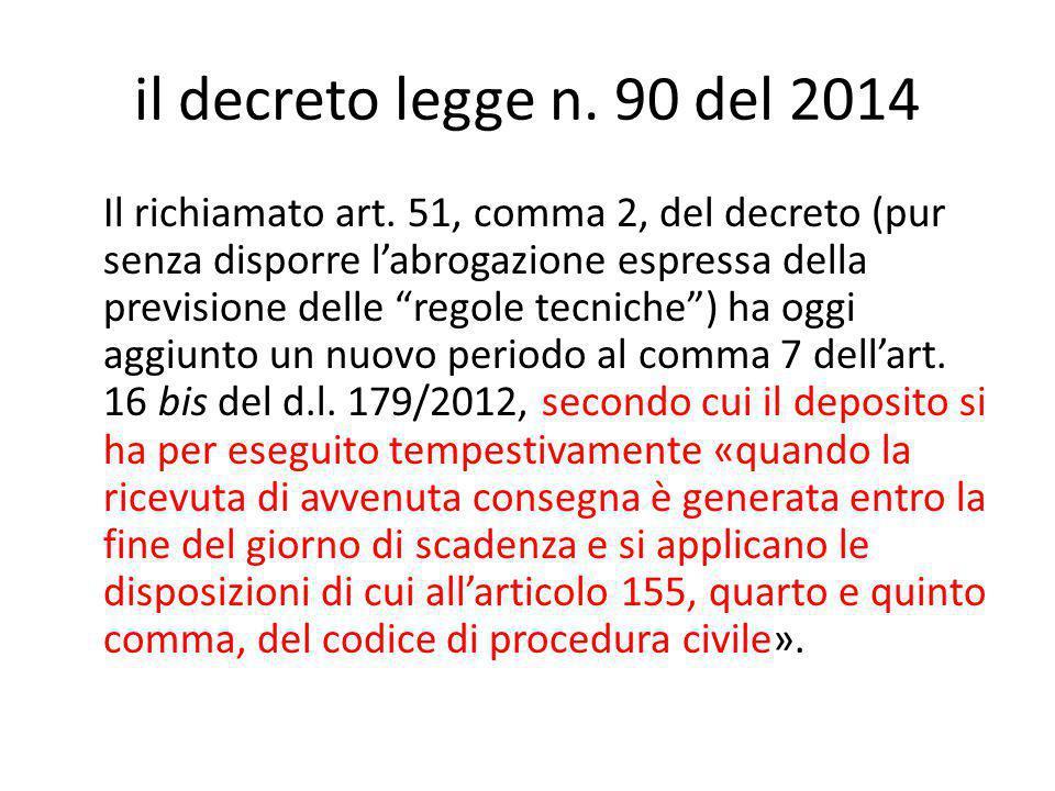 """il decreto legge n. 90 del 2014 Il richiamato art. 51, comma 2, del decreto (pur senza disporre l'abrogazione espressa della previsione delle """"regole"""