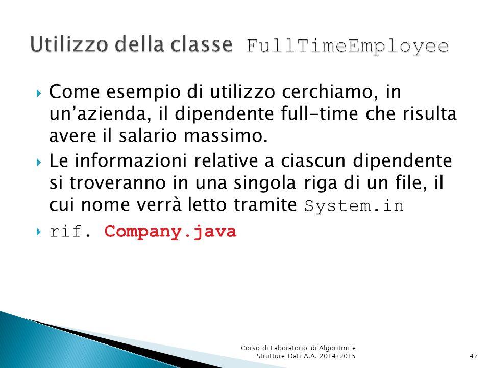  Come esempio di utilizzo cerchiamo, in un'azienda, il dipendente full-time che risulta avere il salario massimo.
