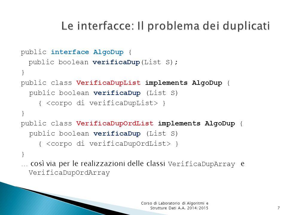  In Java non esiste la cosiddetta ereditarietà multipla (come in C++).