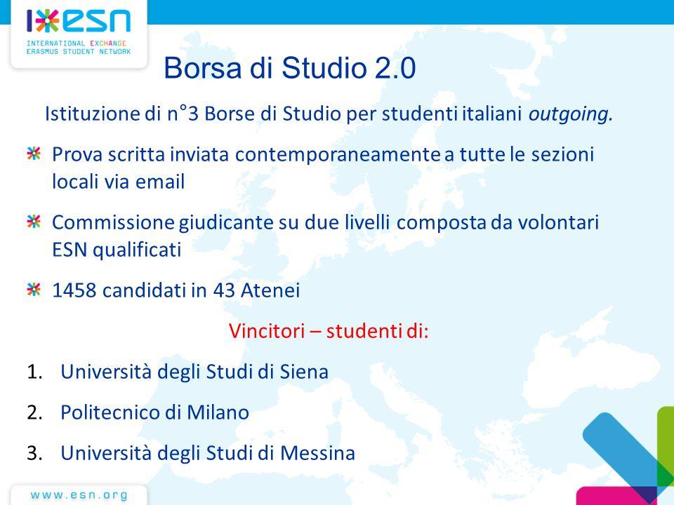 Borsa di Studio 2.0 Istituzione di n°3 Borse di Studio per studenti italiani outgoing. Prova scritta inviata contemporaneamente a tutte le sezioni loc