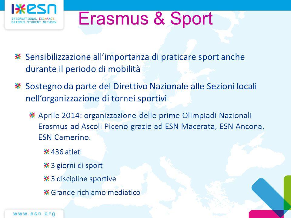 Sensibilizzazione all'importanza di praticare sport anche durante il periodo di mobilità Sostegno da parte del Direttivo Nazionale alle Sezioni locali
