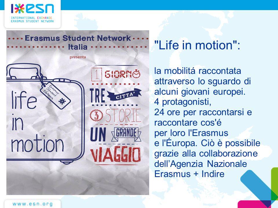 Life in motion : la mobilitá raccontata attraverso lo sguardo di alcuni giovani europei.