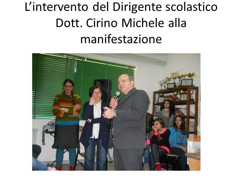 L'intervento del Dirigente scolastico Dott. Cirino Michele alla manifestazione