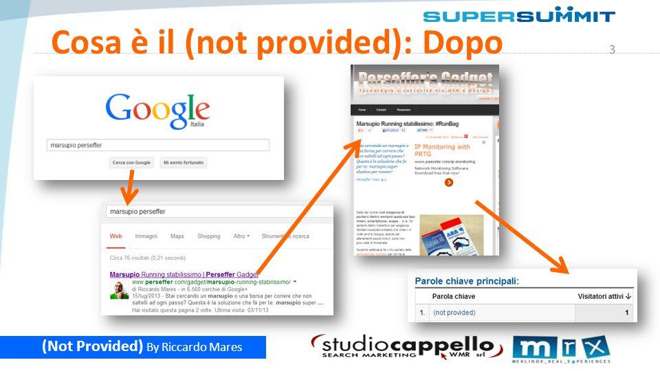4 (Not Provided) By Riccardo Mares Storia del (not provided) Ottobre 2011: primi avvistamenti Marzo 2012: esplosione loggati Settembre 2013: tutti * * escluse le ricerche con nord=1 provenienti da iGoogle (fonte A.