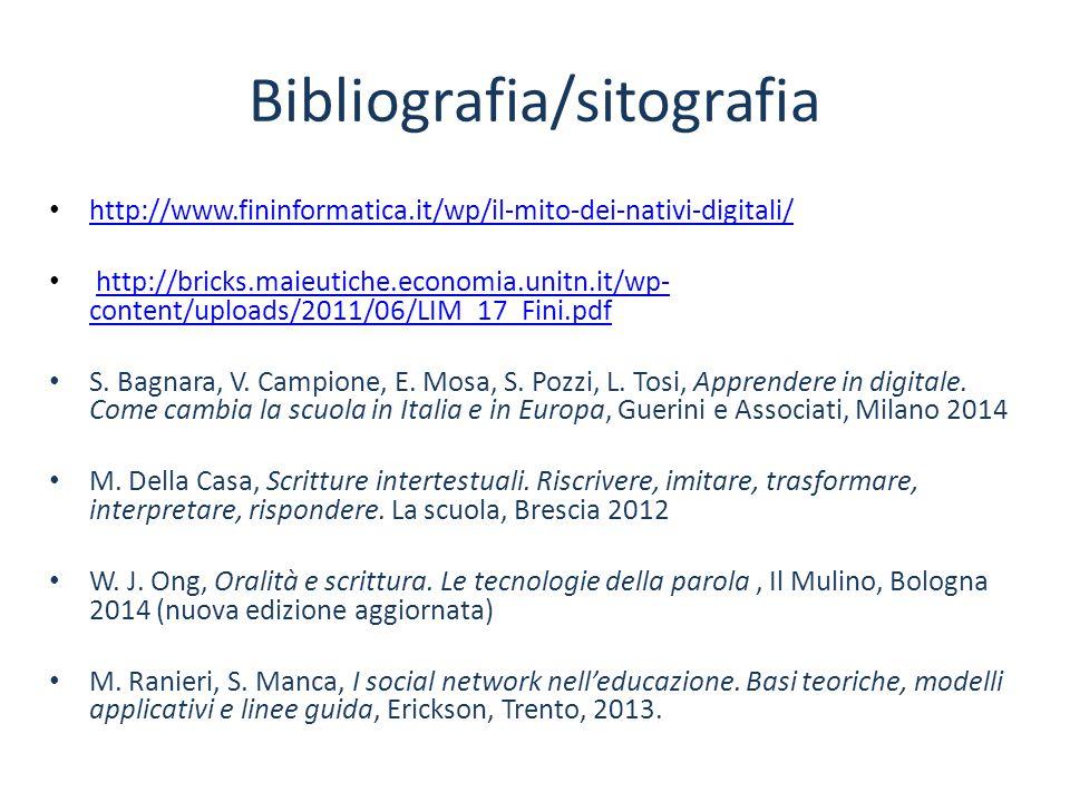 Bibliografia/sitografia http://www.fininformatica.it/wp/il-mito-dei-nativi-digitali/ http://bricks.maieutiche.economia.unitn.it/wp- content/uploads/20