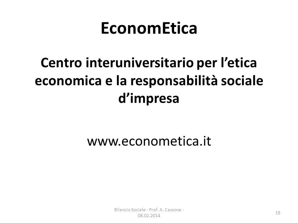 EconomEtica Centro interuniversitario per l'etica economica e la responsabilità sociale d'impresa www.econometica.it Bilancio Sociale - Prof.