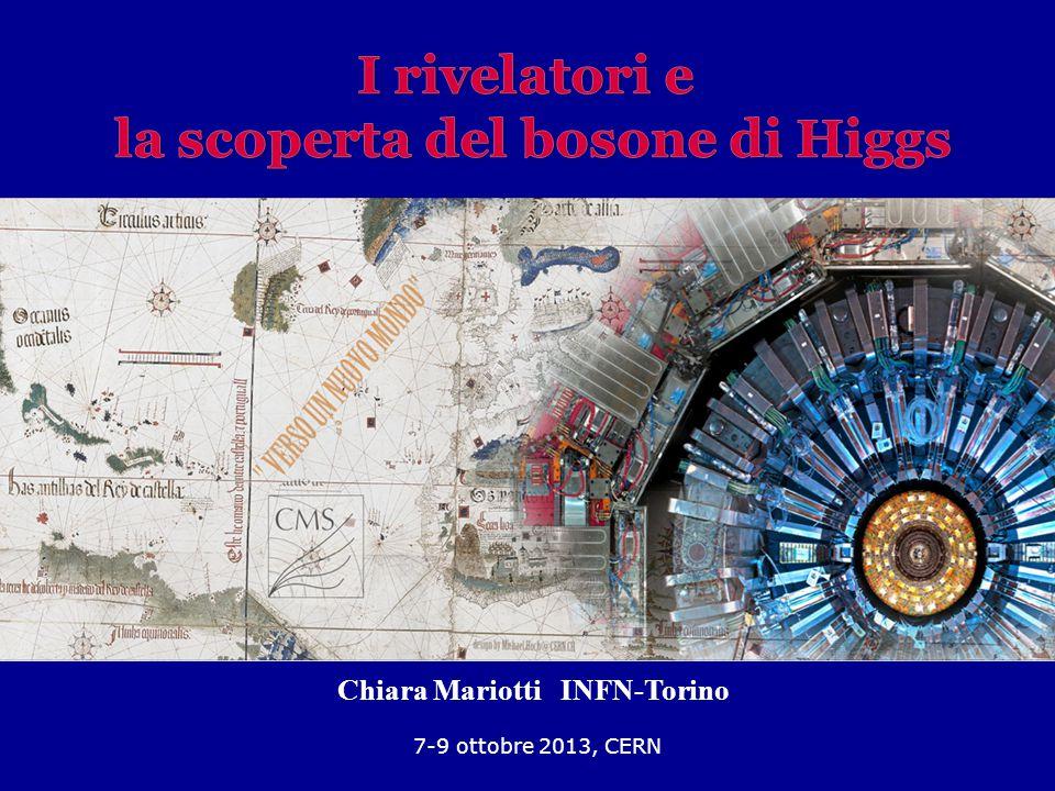 1 7-9 ottobre 2013, CERN Chiara Mariotti INFN-Torino