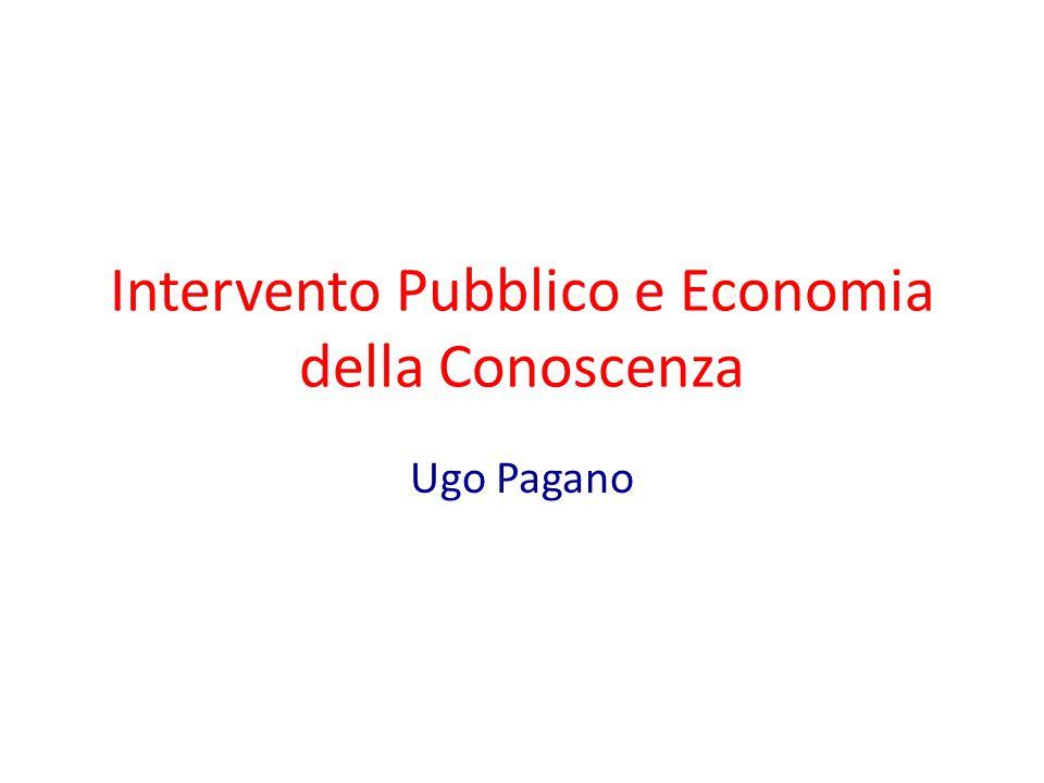 Intervento Pubblico e Economia della Conoscenza Ugo Pagano