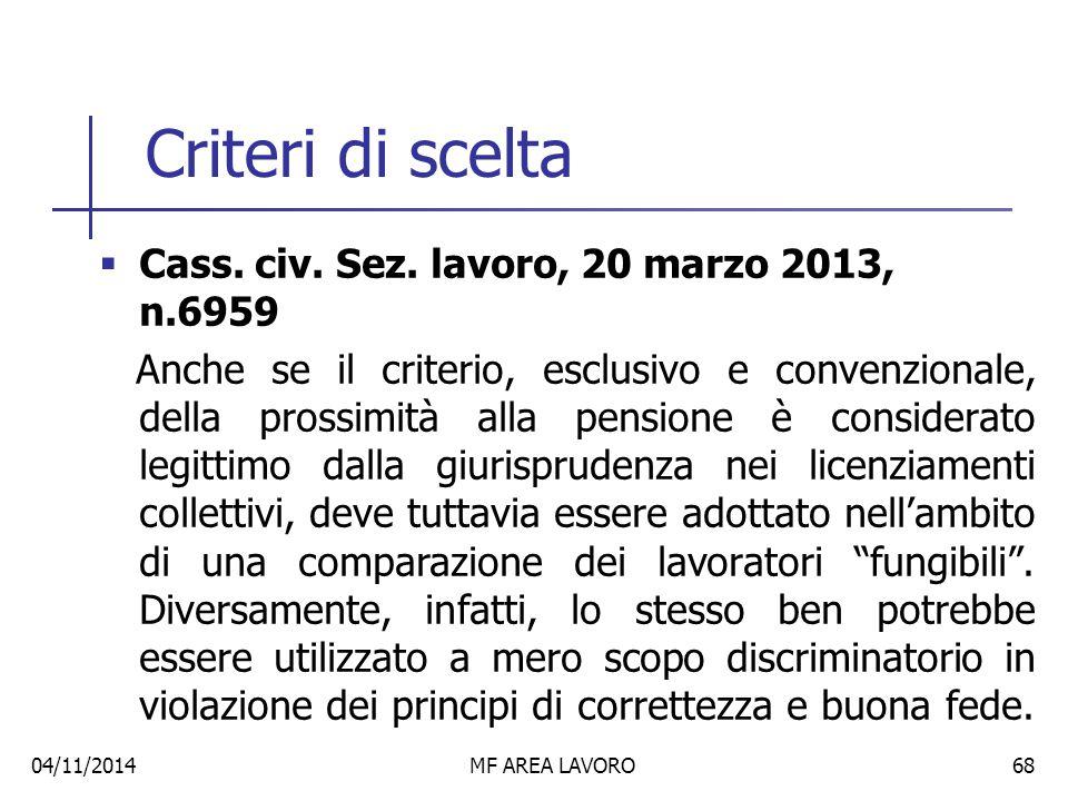 Criteri di scelta  Cass.civ. Sez.