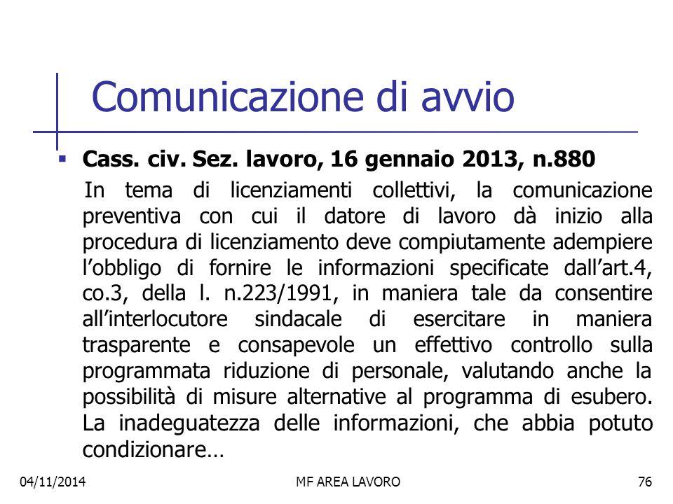 (Segue) … la conclusione dell'accordo tra impresa e organizzazioni sindacali secondo le previsioni del medesimo art.4, determina l'inefficacia dei licenziamenti per irregolarità della procedura, a norma dell'art.4, co.12.