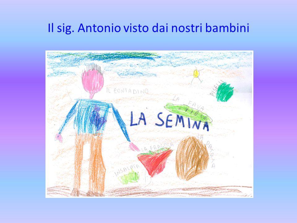 Il sig. Antonio visto dai nostri bambini