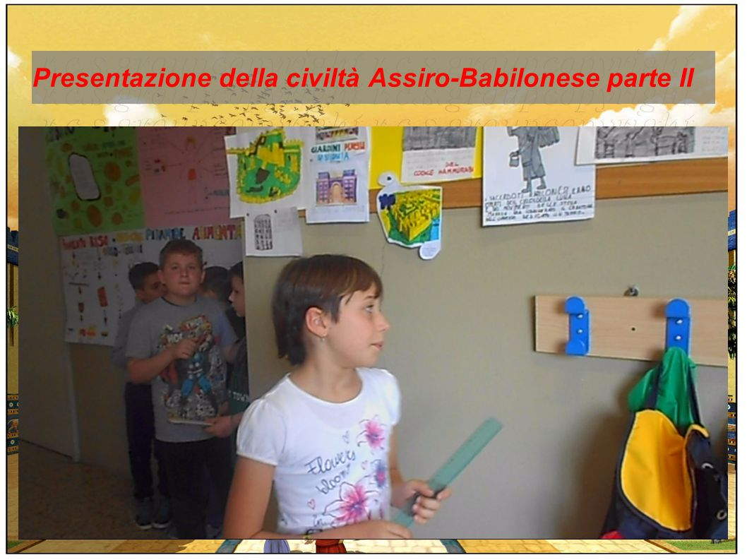 Presentazione della civiltà Assiro-Babilonese parte II