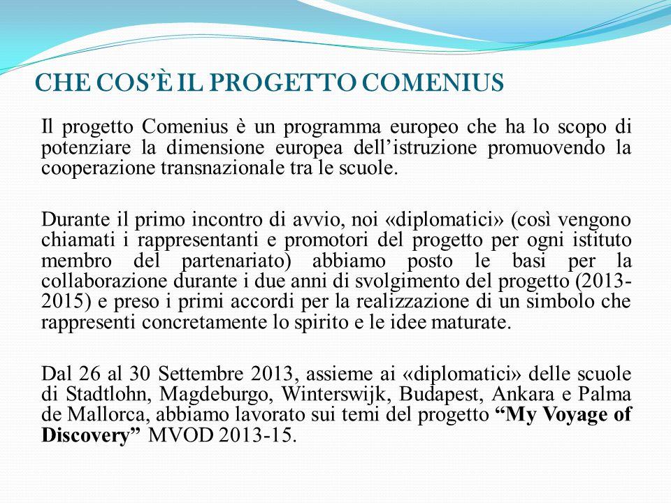 CHE COS'È IL PROGETTO COMENIUS Il progetto Comenius è un programma europeo che ha lo scopo di potenziare la dimensione europea dell'istruzione promuov