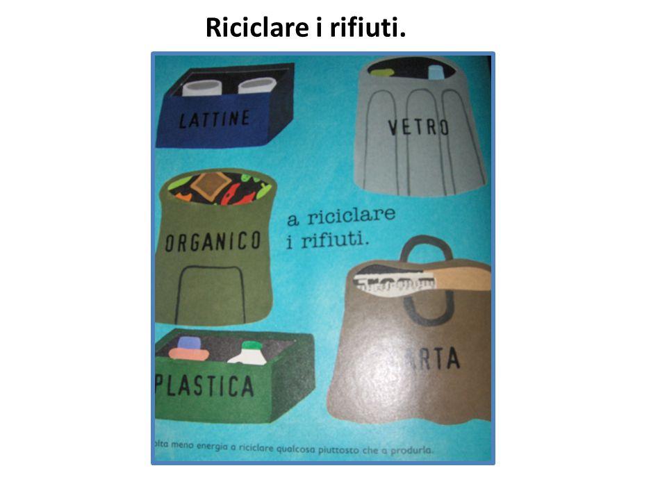Riciclare i rifiuti.