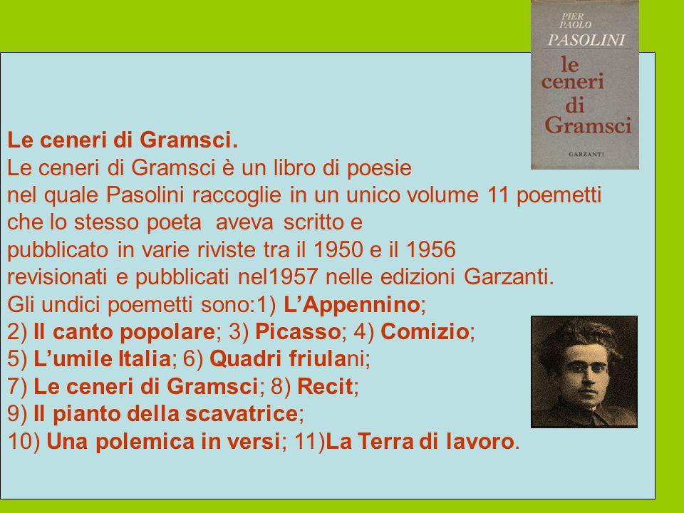 Le ceneri di Gramsci.