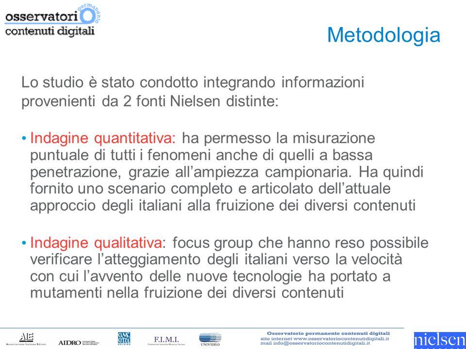 Metodologia Lo studio è stato condotto integrando informazioni provenienti da 2 fonti Nielsen distinte: Indagine quantitativa: ha permesso la misurazi