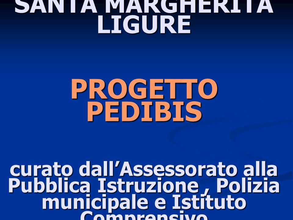 SANTA MARGHERITA LIGURE PROGETTO PEDIBIS curato dall'Assessorato alla Pubblica Istruzione, Polizia municipale e Istituto Comprensivo