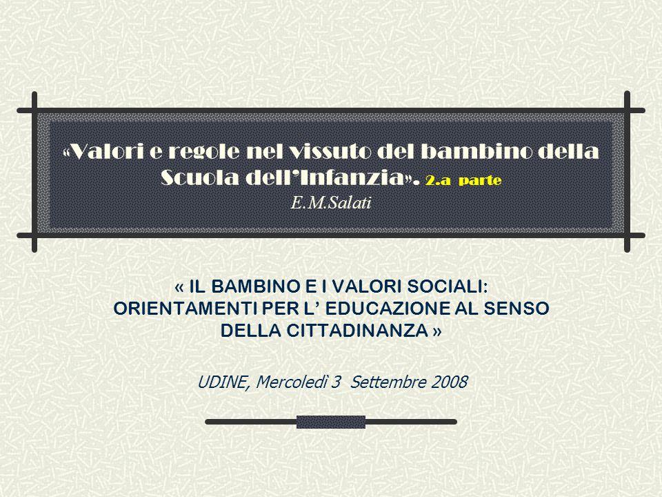 «Valori e regole nel vissuto del bambino della Scuola dell'Infanzia».