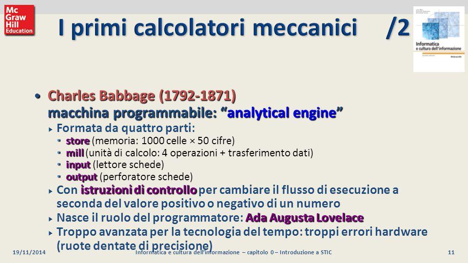 12 Luca Mari, Giacomo Buonanno e Donatella Sciuto Informatica e cultura dell informazione, 2/ed ©2013 McGraw-Hill Education (Italy) S.r.l.