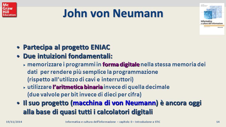 14 Luca Mari, Giacomo Buonanno e Donatella Sciuto Informatica e cultura dell'informazione, 2/ed ©2013 McGraw-Hill Education (Italy) S.r.l. 19/11/2014I