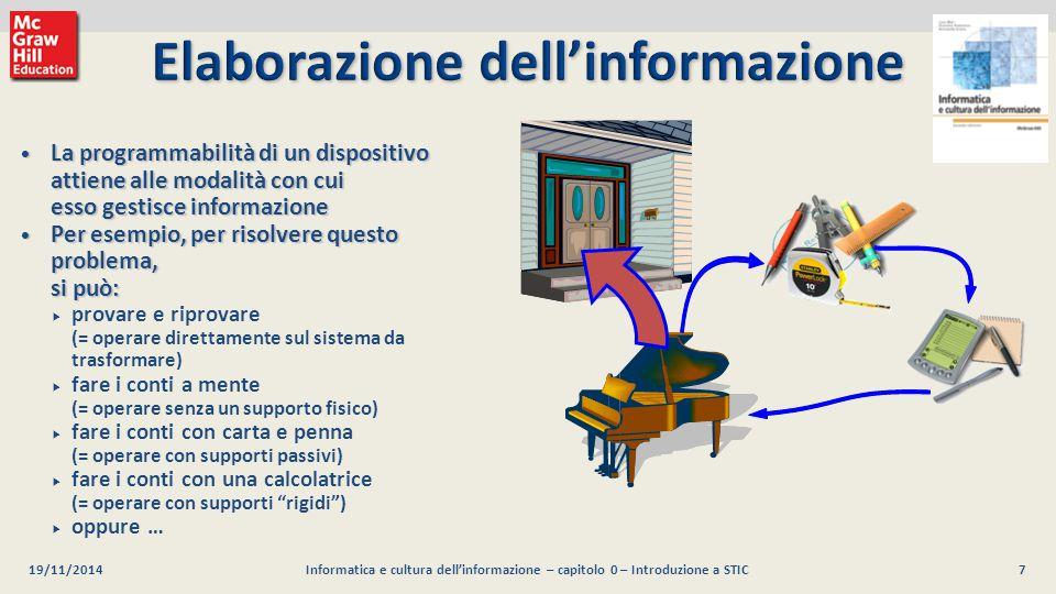 7 Luca Mari, Giacomo Buonanno e Donatella Sciuto Informatica e cultura dell'informazione, 2/ed ©2013 McGraw-Hill Education (Italy) S.r.l. La programma
