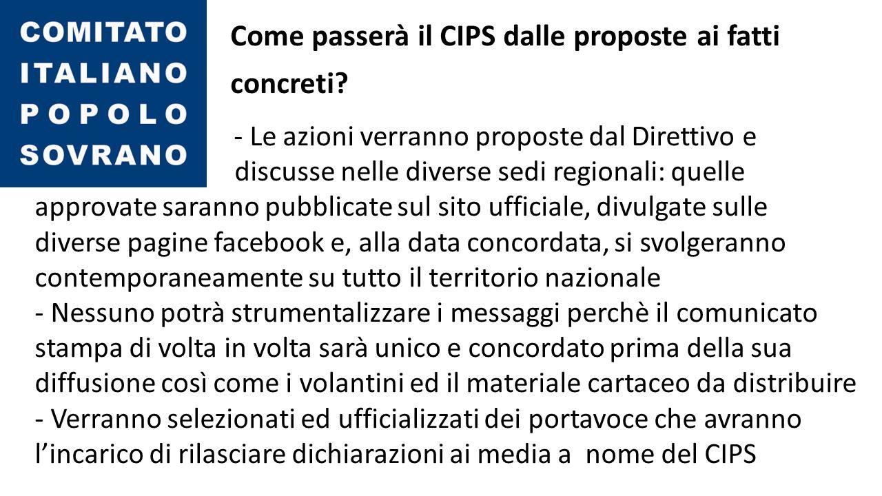 Come passerà il CIPS dalle proposte ai fatti concreti.